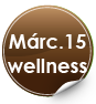 Március 15 wellness